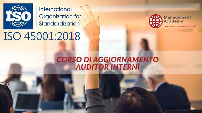 NUOVA ISO 45001:2018 CORSO AGGIORNAMENTO PER AUDITOR INTERNI